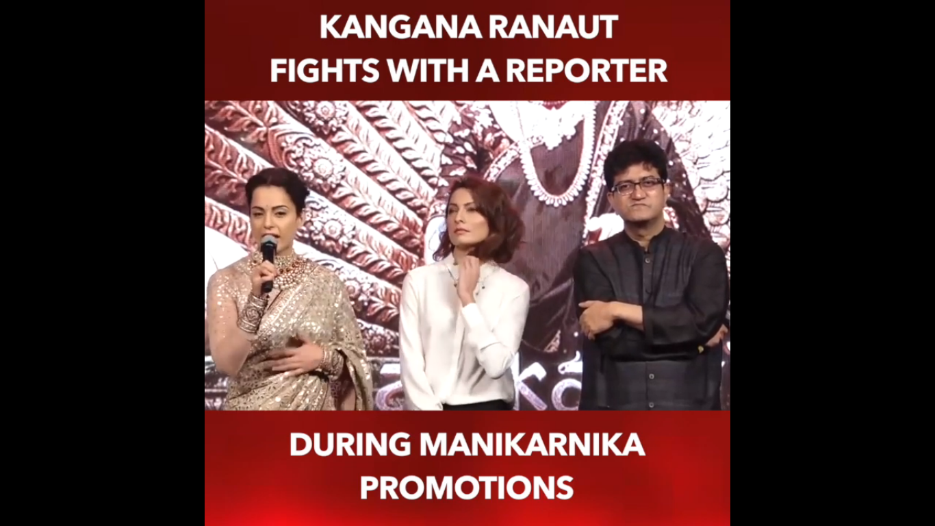 Photo of WATCH: Kangana Ranaut Fights With A Reporter During Her Film's Promotion