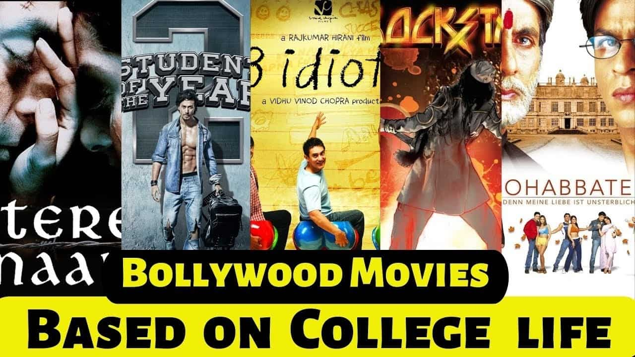 Photo of Bollywood Movies Based on College Life
