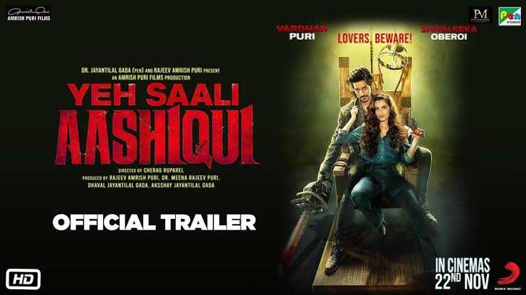 Photo of Have A Look At The Trailer Of 'Yeh Saali Aashiqui'. Box Office Debut Of Amrish Puri's Grandson: Vardhan Puri.