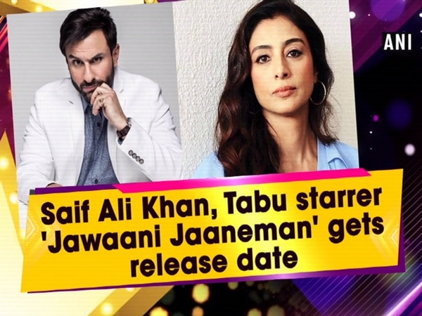 Photo of Release Date For Saif Ali Khan And Tabu Starrer Jawaani Jaaneman