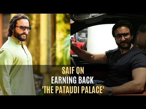 Unlike Other Royal Kids Saif Ali Khan Had To Earn Back His Ancestral Property: Pataudi Palace