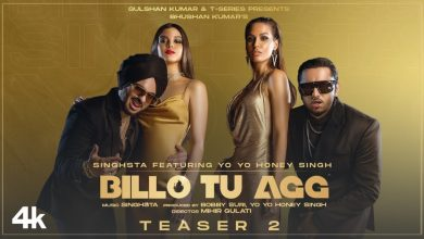 Photo of Billo Tu Agg Out Now: Singhsta Ft. Yo Yo Honey Singh Hip-Hop Song